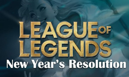 League Of Legends New Year's Resolutions 2021
