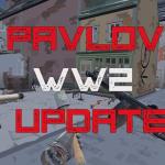 Massive Pavlov WW2 Update Adds Maps, Tanks & Weapons