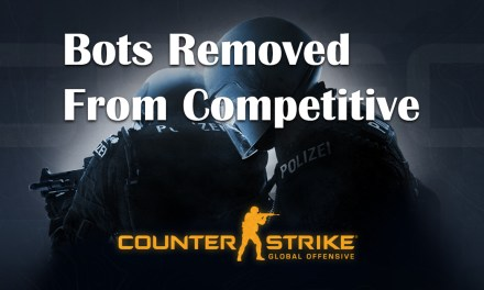 CS:GO Bots Removed From Competitive But Why!?