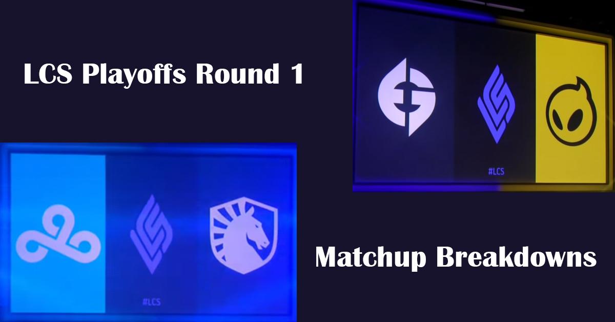 LCS playoffs round 1