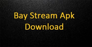 Bay Stream Apk
