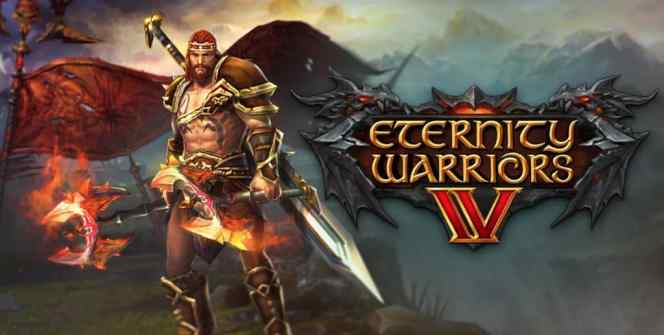 Eternity Warriors 4 for pc