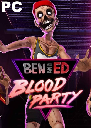 Ben and Ed Blood Party Free Download