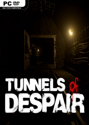 Tunnels of Despair Free Download