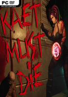 Kaet Must Die Free Download
