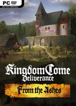Kingdom Come Deliverance From The Ashes Free Download