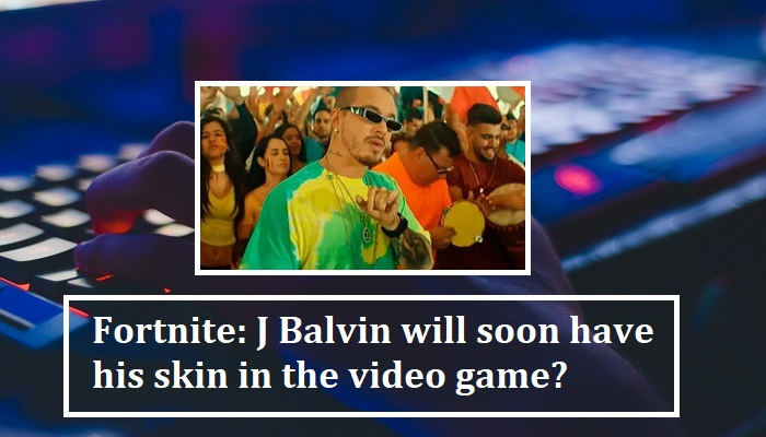 Fortnite: J Balvin will soon have his skin in the video game?