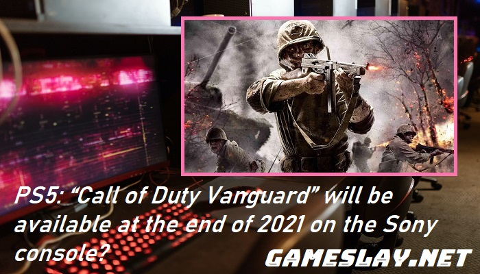 """PS5: """"Call of Duty Vanguard"""" will be available at the end of 2021 on the Sony console?"""