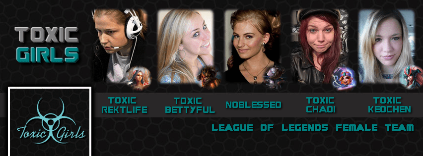 Toxic Girls, League of Legends Angels