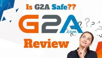 Is G2A Safe? Is G2A Legit? G2A Review