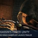 『アサシンクリード ユニティ』DLC「デッドキング」ゲームプレイローンチトレーラー