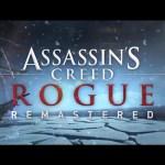PS4/XB1『Assassin's Creed: Rogue Remastered』海外で3月20日に発売決定!