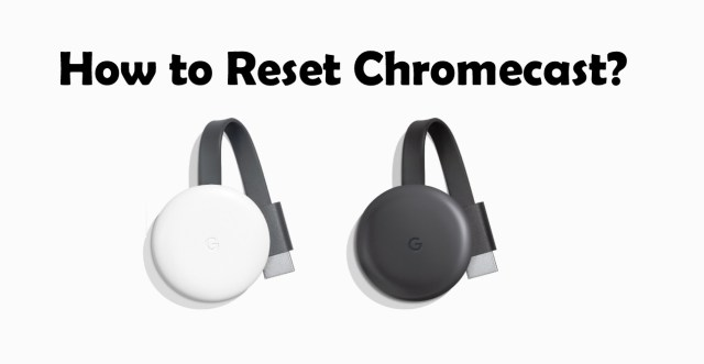 How to reset Chromecast with Google Tv ? : Technology