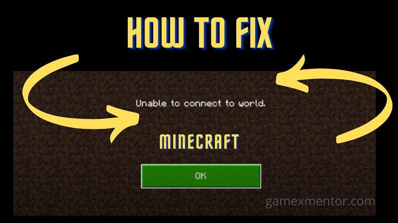 unable to connect to world Minecraft
