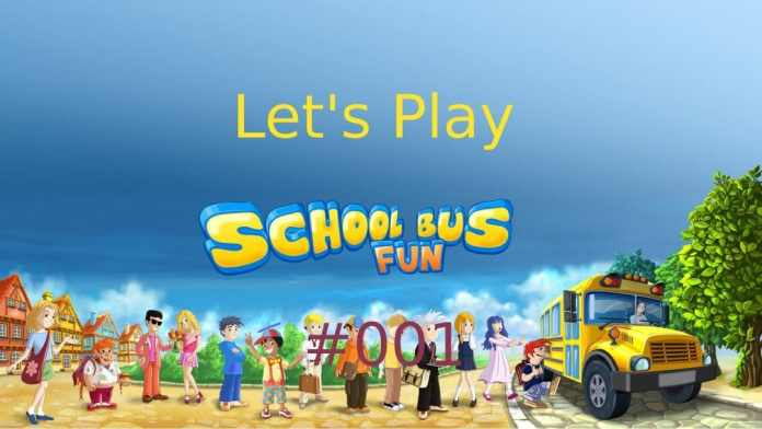 School Bus Fun #001 [Let's Play] [Indie] [German]