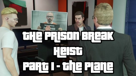 The Prison Break Heist Part 1 The Plane