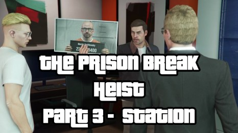 The Prison Break Heist Part 3 Station