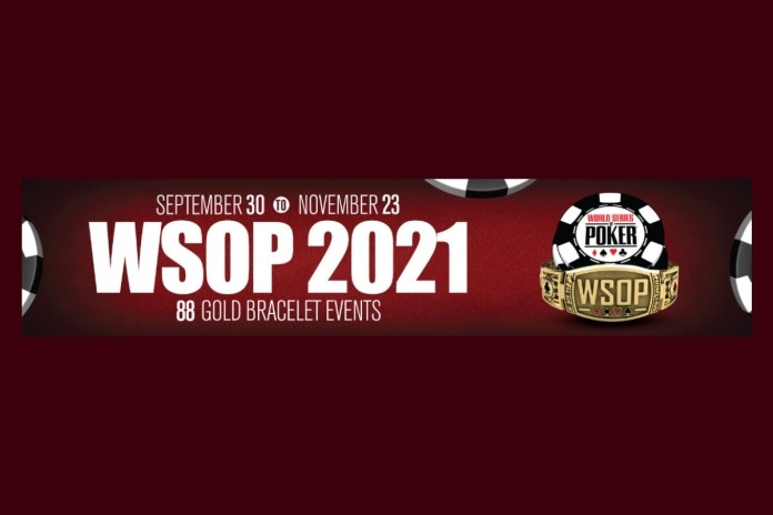 WORLD SERIES OF POKER® ADDS TWO STARTING FLIGHTS FOR 2021 MAIN EVENT