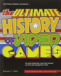 The Ultimate History of Video Games.