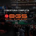 [Cobertura] Prévia BGS 2014