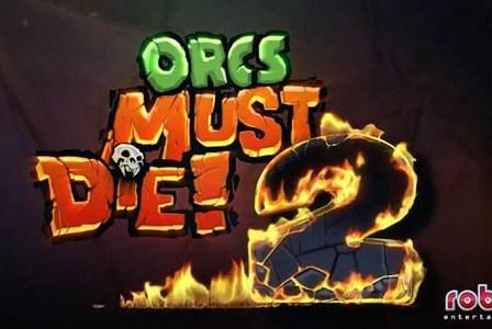 Orcs Must Die! 2: Demo Disponível