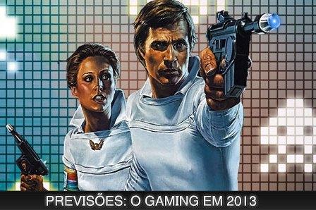 Previsões: O Gaming Em 2013