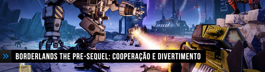 Borderlands The Pre-Sequel: Cooperação e Divertimento