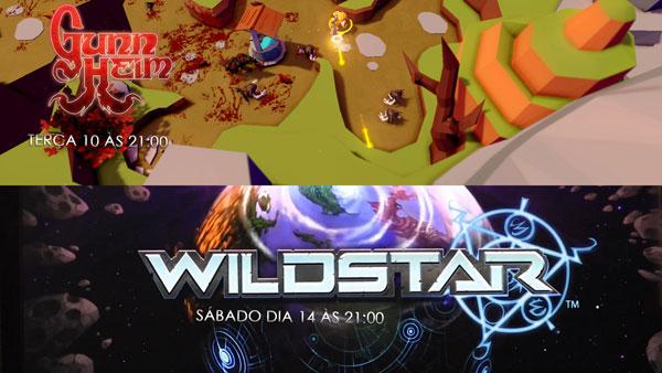 Transmissões Da Semana: Gunheim e Wildstar