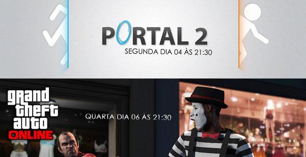 Transmissões da Semana: Portal 2 e GTA V