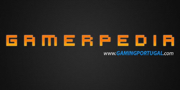 Nasceu a Gamerpedia da Gaming Portugal
