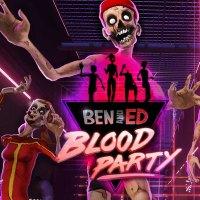 Ben and Ed - Blood Party é Sangrento e Divertido