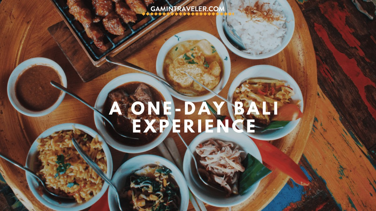 Our last day in Bali - A one day Bali Experience