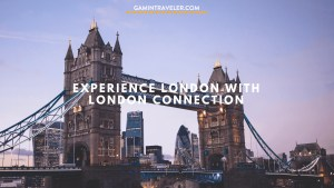 Experience being a Londoner with London Connection