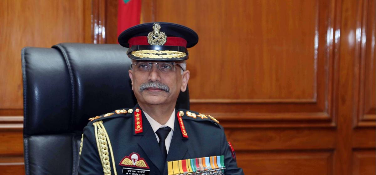 भारतले तोक्यो आफ्ना सेना प्रमुख नरावणे नेपाल आउने मिति