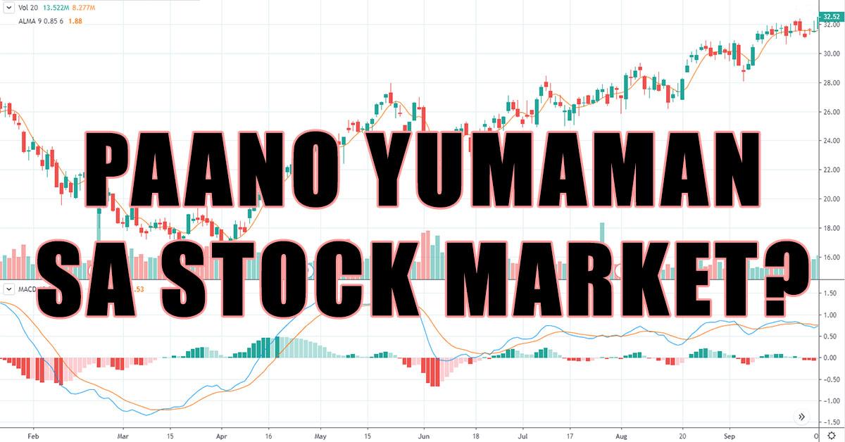 paano yumaman sa stock market