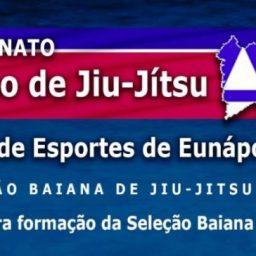 Campeonato Baiano de Jiu Jitsu pela FBJJO. 03/Set em Eunápolis