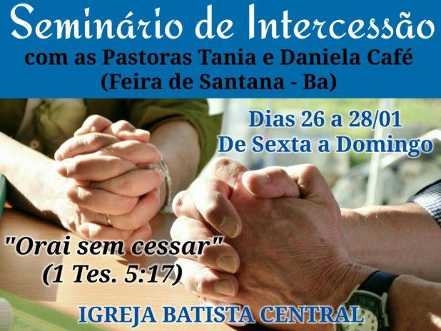 Gandu: Igreja Batista Central realiza Seminário de Intercessão