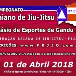 2ª etapa do Campeonato Baiano de Jiu Jitsu – 01/04 em Gandu