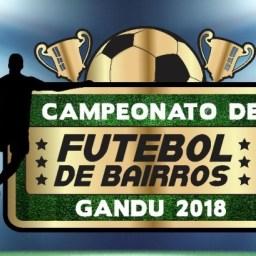 Campeonato de Bairros de Gandu 2018 começa dia 1º de maio.