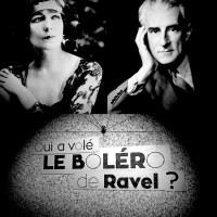 Qui a volé le Boléro de Ravel ? Enquête sur un tempo malheureux