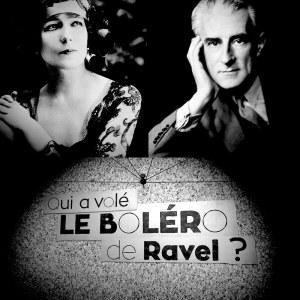 Qui a volé le boléro de Ravel