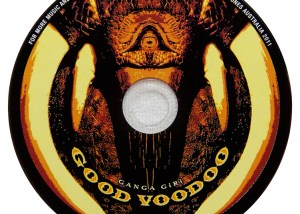 Good Voodoo - Ganga Giri