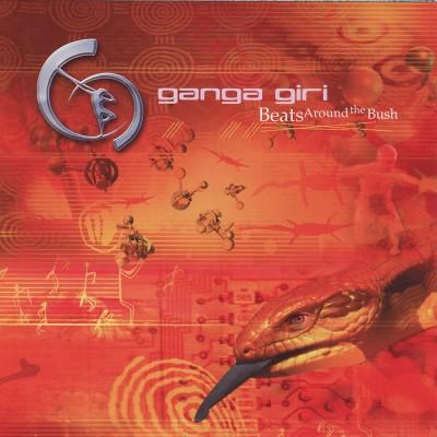 Ganga Giri - Beats Around the Bush CD