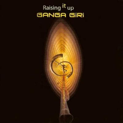 Ganga Giri - Raising it Up
