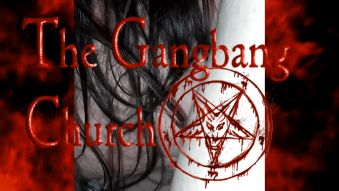 The Gangbang Church