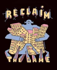Reclaime the Game