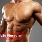 Três razões pelas quais você não consegue definição muscular