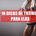 Musculação para mulheres – 10 dicas de treinos para elas