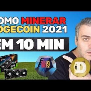 COMO MINERAR DOGECOIN DOGE & GANHAR DINHEIRO ONLINE 2021 (10 MINUTOS)