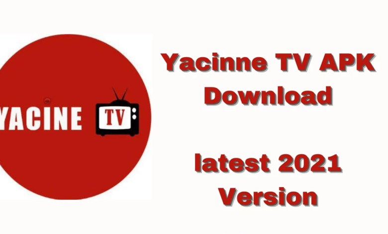 yacine tv apk download 2021